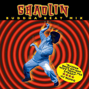Shaolin Buddah Beat Mix