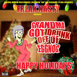 Grandma got drunk off of eggnog