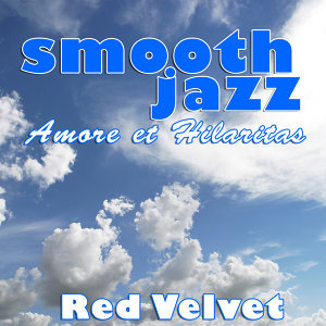 Smooth Jazz Amor et Hilaritas