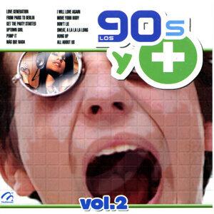 Los 90's y +, Vol. 2