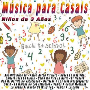Música para Casals: Niños de 3 Años