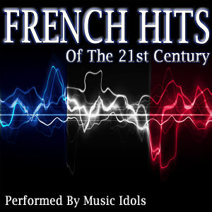 French Hits of the 21st Century