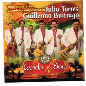 Homenaje A Los Grandes Compositores: Julio Torres & Guillermo Buitrago - Canela & Son