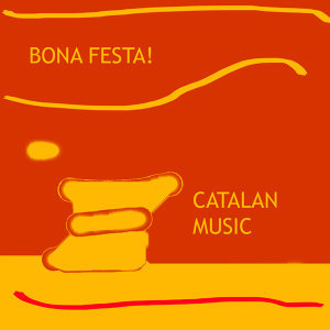 Bona Festa, Catalan Music