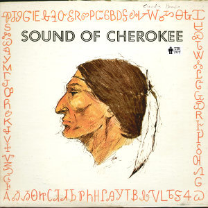 A Documentary Recording of Cherokee Songs and Language