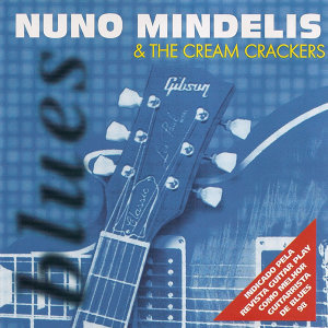 Nuno Mindelis & the Cream Crackers