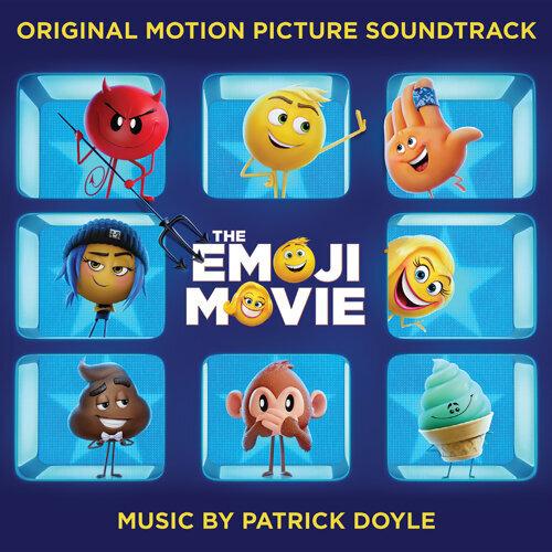 The Emoji Movie (Original Motion Picture Soundtrack) (表情符號電影 電影原聲帶) - Original Motion Picture Soundtrack