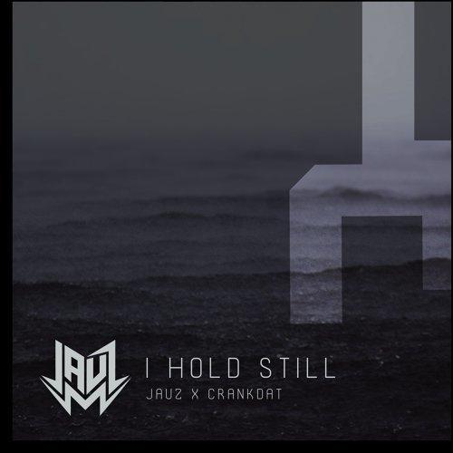 I Hold Still