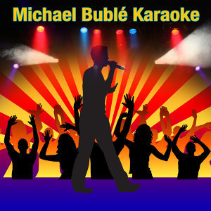 Michael Bublé Karaoke
