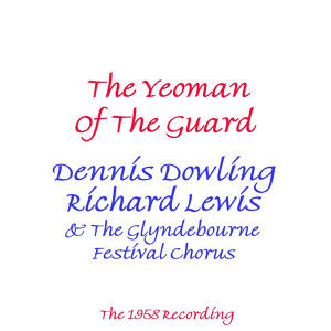 Yeoman Of The Guard (1958 Version)