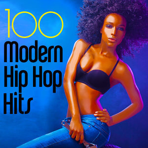 100 Modern Hip Hop Hits!