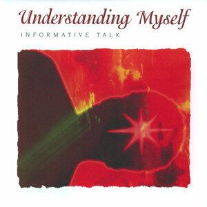 Understanding Myself - Informative Talk