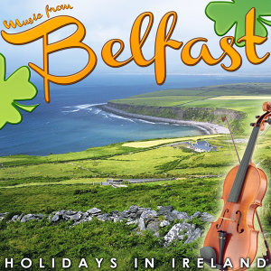 Music from Belfast. Holidays in Ireland
