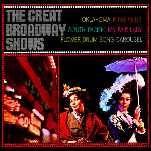 The Great Broadway Shows