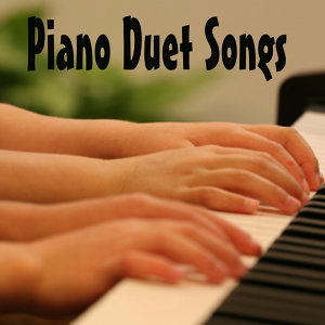 Piano Duet Songs