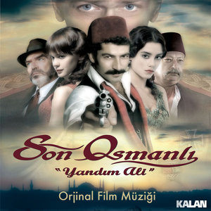 Son Osmanli - Yandim Ali