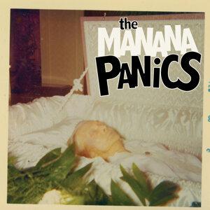 The Manana Panics