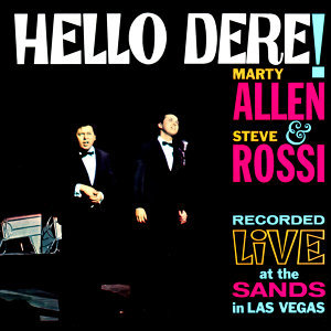 Hello, Dere! Live At the Sands in Las Vegas