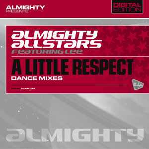 Almighty Presents: A Little Respect (Feat. Lee)