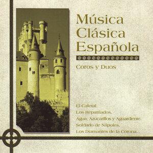 Música Clásica Española. Coros y Duos