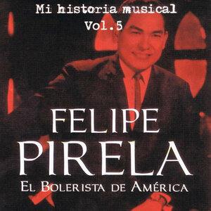 Felipe Pirela - Mi Historia Músical Volume 5