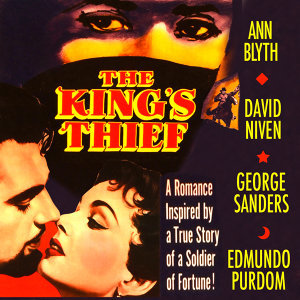 The King's Thief (Music From The Original 1955 Motion Picture Soundtrack)