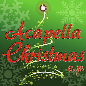 Acapella Christmas E.P.