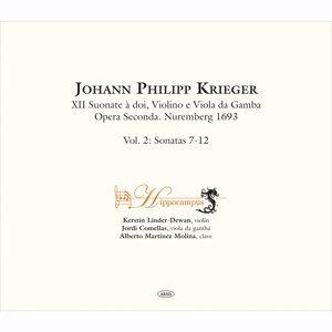 Johann Philipp Krieger. XII Suonate à doi, Violino e Viola da Gamba.  Opera Seconda. Nuremberg 1693 Vol. 2 Sonatas 7-12