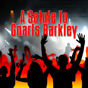 A Salute To Gnarls Barkley