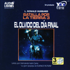Batalla Por La Tierra 3 - El Olvido Del Día Final (Abridged)