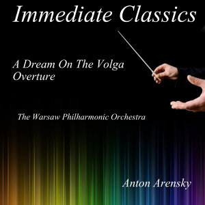 "Arensky: Overture from ""A Dream on the Volga"""