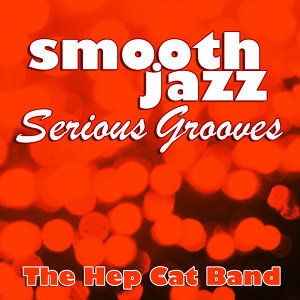 Smooth Jazz Serious Grooves