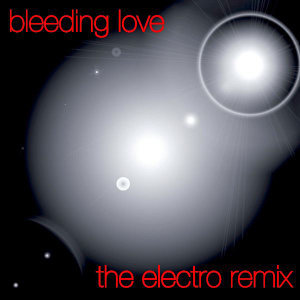 Bleeding Love-Re Mix