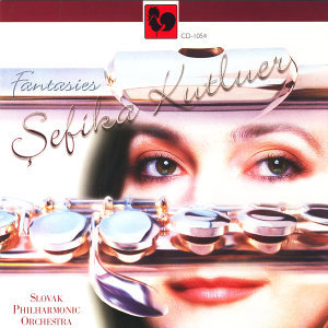 Fauré - Bach - Rachmaninoff - Doppler: Fantasies for Flute & Orchestra