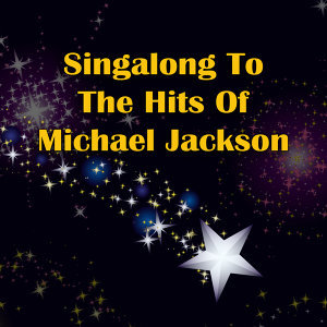 Singalong To The Hits Of Michael Jackson