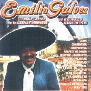 """Emilio Gálvez """"El Indio Grande De La Canción Ranchera"""" - 15 Boleros Rancheros"""