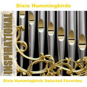 Dixie Hummingbirds Selected Favorites