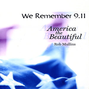 We Remember 9/11 Nine Year Anniversary