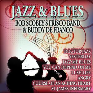 Jazz & Blues - Bob Scobey's Frisco Band & Buddy De Franco