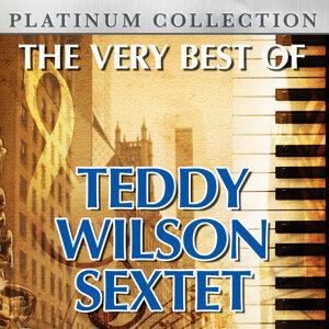 The Very Best of Teddy Wilson Sextet