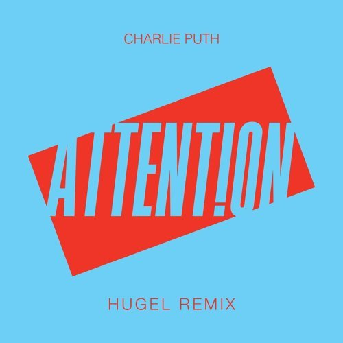 Attention - HUGEL Remix