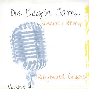 Die Begin Jare... Shekinah Glory (Volume 4)