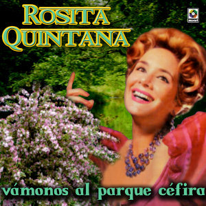 Rosita Quintana Vamonos Al Parque Cefira