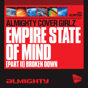 Almighty Presents: Empire State Of Mind (Part II) Broken Down