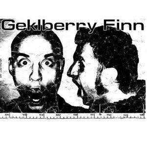 "Geklberry Finn  ""The useles Samurai""."