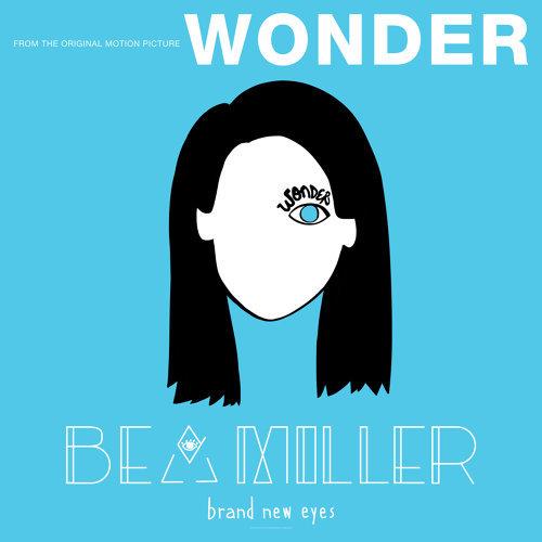 "brand new eyes - From ""Wonder"""