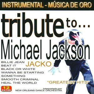 Tribute to Michael Jackson (Greatest Hits)