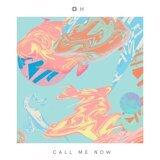 Call Me Now