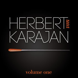 Herbert Von Karajan Vol. 1 : Symphonie Pathétique / Roméo Et Juliette (Piotr Ilitch Tchaïkovski)