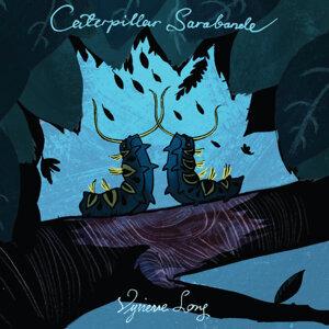 Caterpillar Sarabande